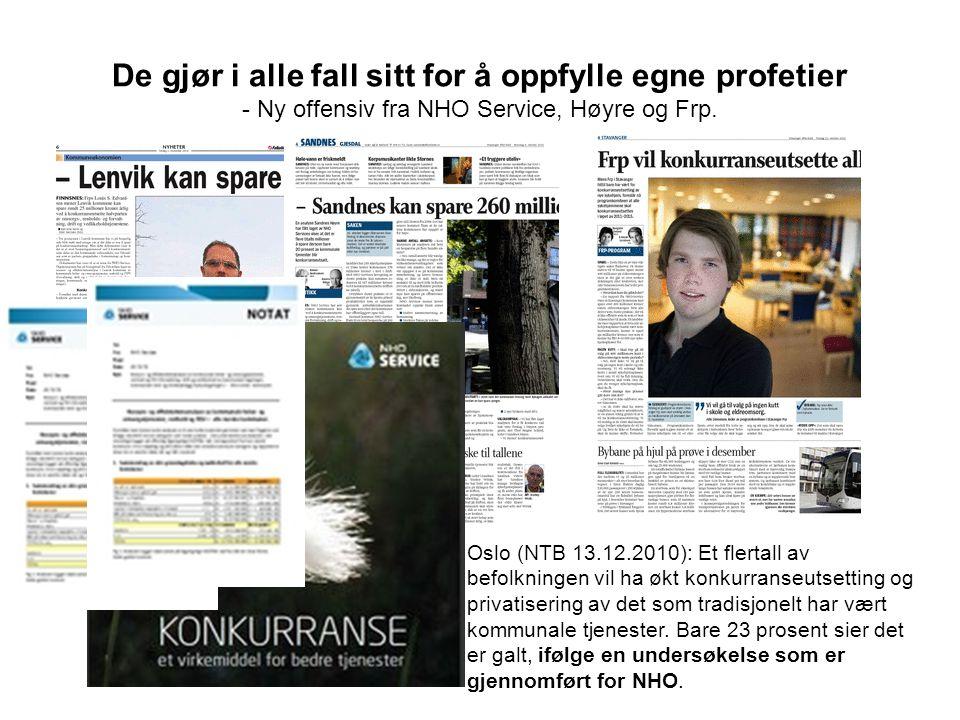 De gjør i alle fall sitt for å oppfylle egne profetier - Ny offensiv fra NHO Service, Høyre og Frp.