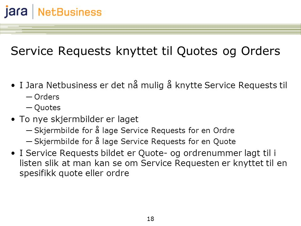 Service Requests knyttet til Quotes og Orders