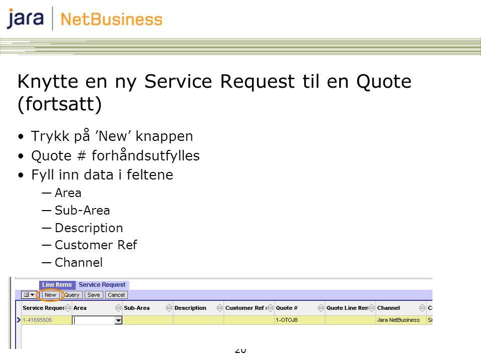 Knytte en ny Service Request til en Quote (fortsatt)
