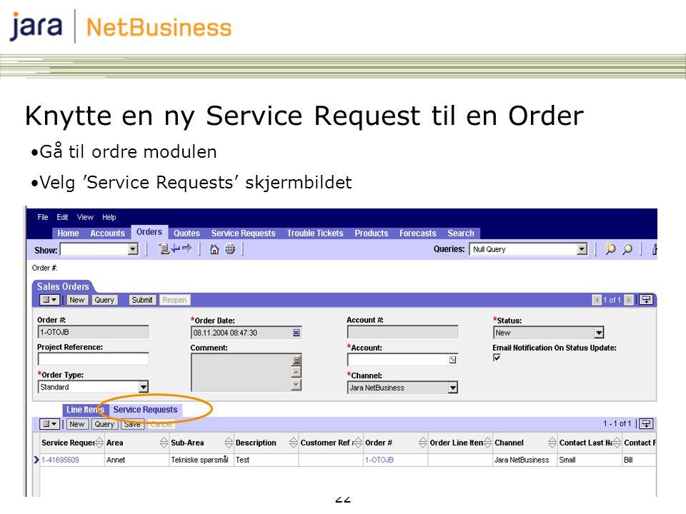Knytte en ny Service Request til en Order