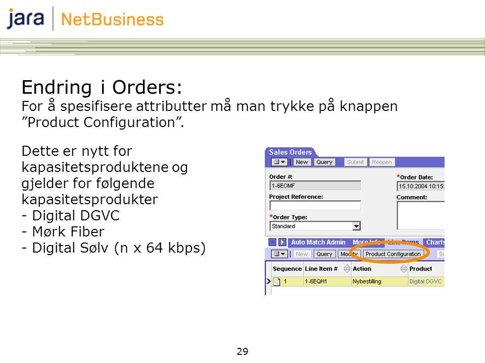 Endring i Orders: For å spesifisere attributter må man trykke på knappen Product Configuration .