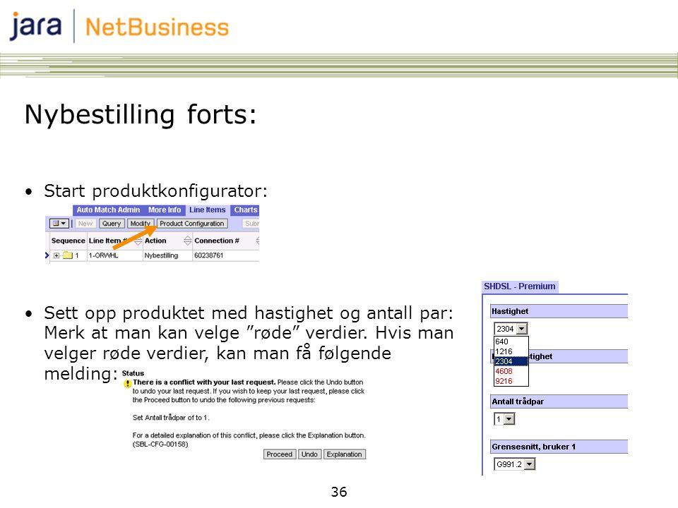 Nybestilling forts: Start produktkonfigurator: