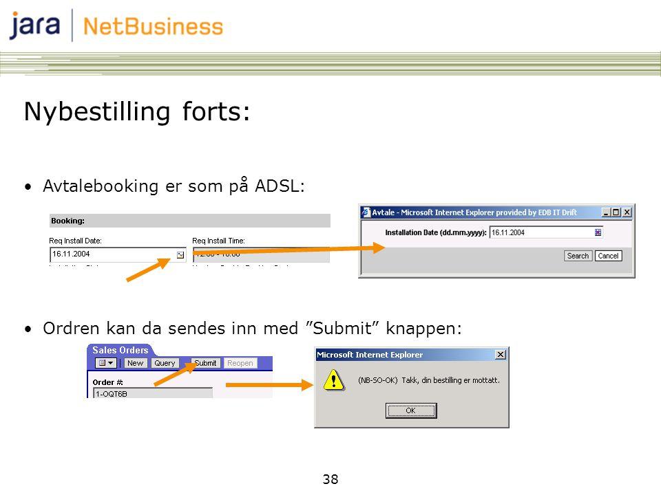 Nybestilling forts: Avtalebooking er som på ADSL: