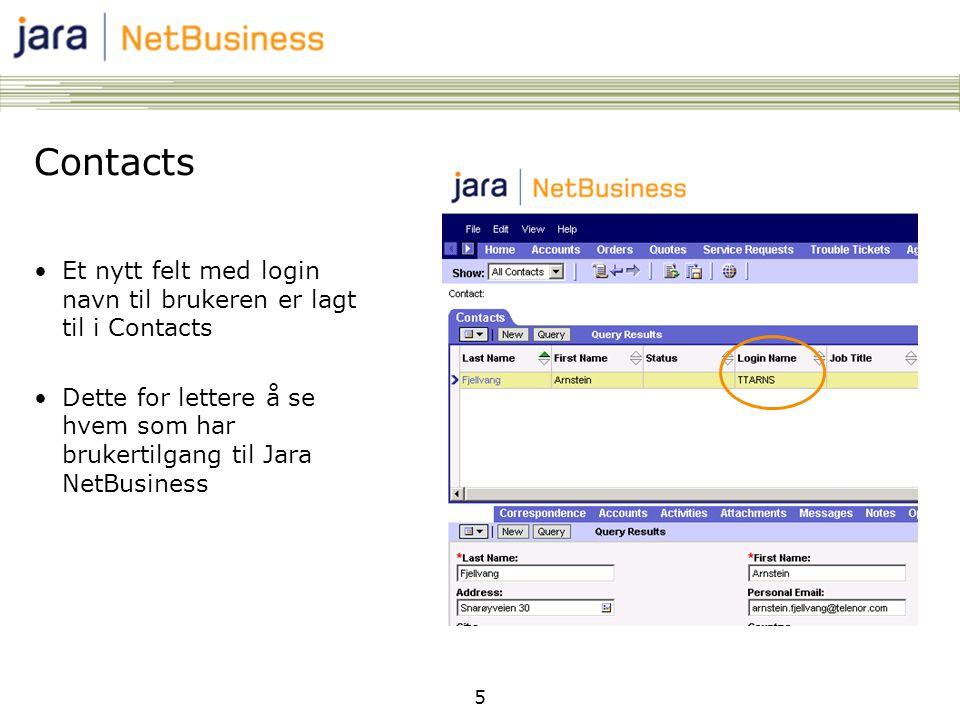 Contacts Et nytt felt med login navn til brukeren er lagt til i Contacts. Dette for lettere å se hvem som har brukertilgang til Jara NetBusiness.