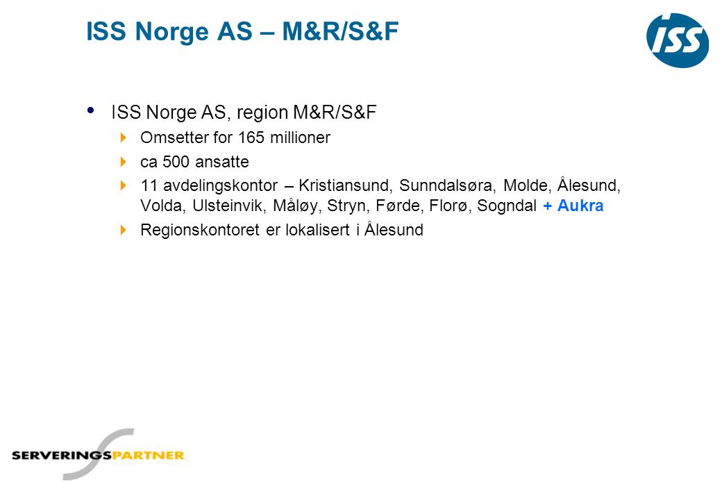 ISS Norge AS – M&R/S&F ISS Norge AS, region M&R/S&F