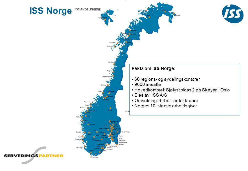 ISS Norge Fakta om ISS Norge: 60 regions- og avdelingskontorer