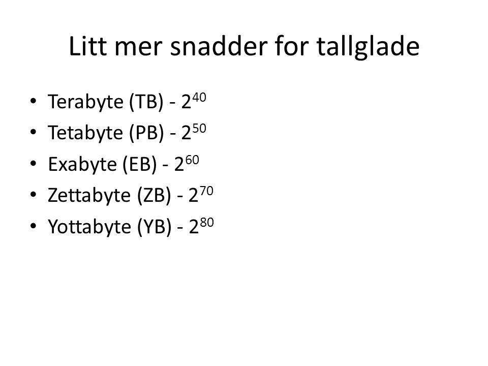Litt mer snadder for tallglade