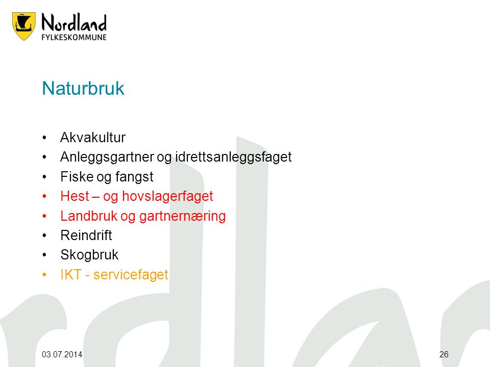 Naturbruk Akvakultur Anleggsgartner og idrettsanleggsfaget