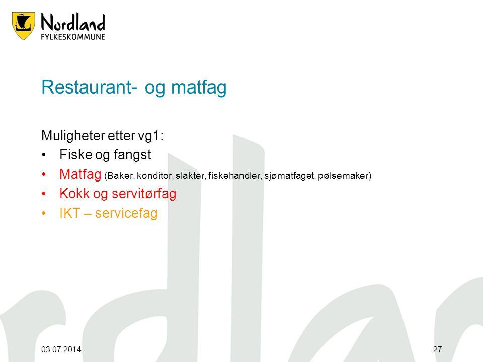 Restaurant- og matfag Muligheter etter vg1: Fiske og fangst