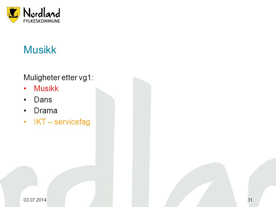 Musikk Muligheter etter vg1: Musikk Dans Drama IKT – servicefag