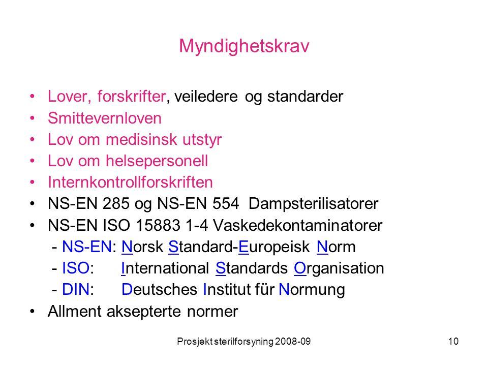 Prosjekt sterilforsyning 2008-09