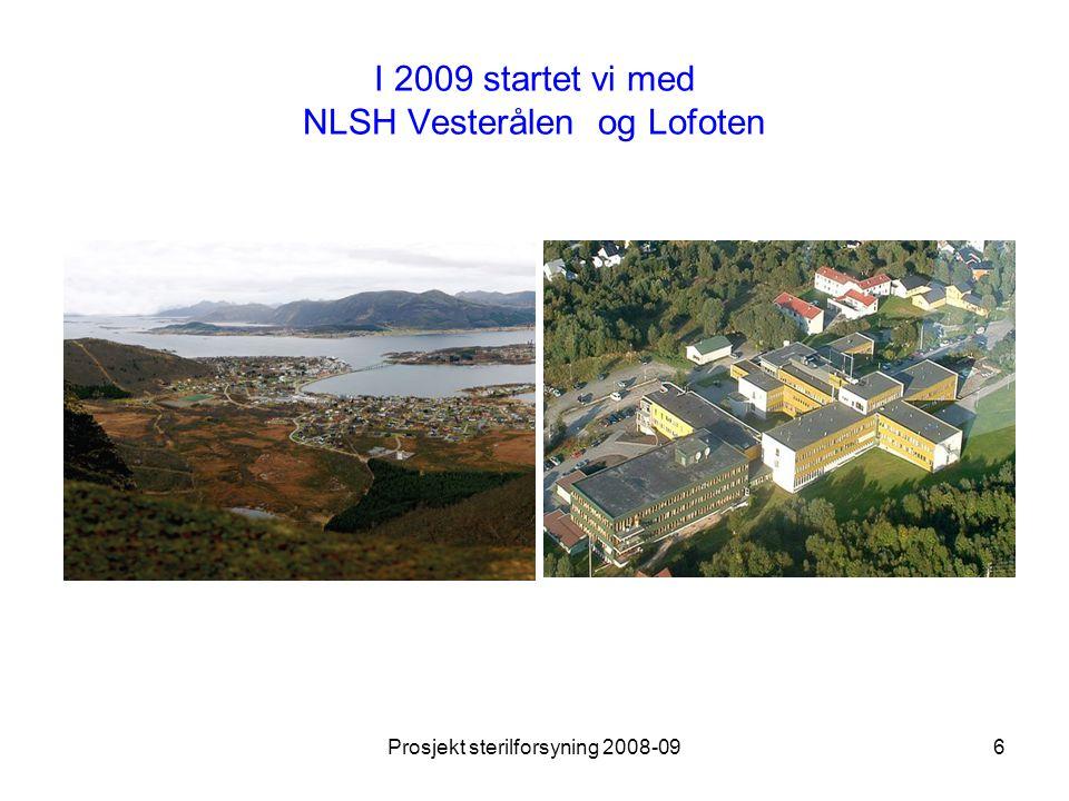 I 2009 startet vi med NLSH Vesterålen og Lofoten