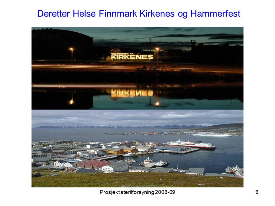 Deretter Helse Finnmark Kirkenes og Hammerfest