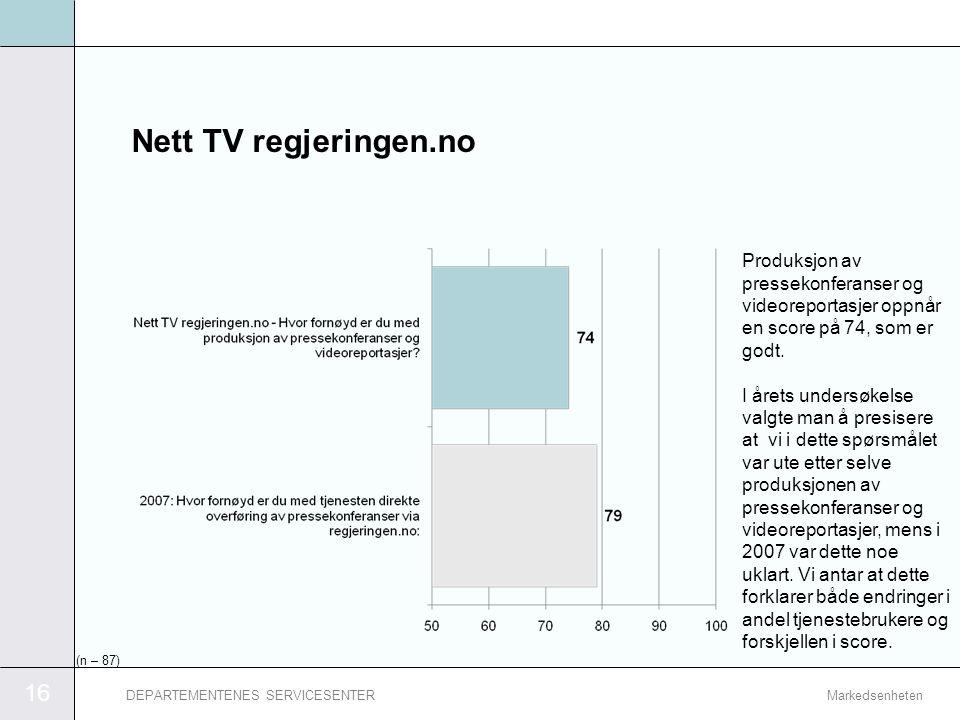 Nett TV regjeringen.no Produksjon av pressekonferanser og videoreportasjer oppnår en score på 74, som er godt.
