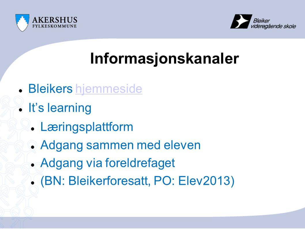 Informasjonskanaler Bleikers hjemmeside It's learning Læringsplattform