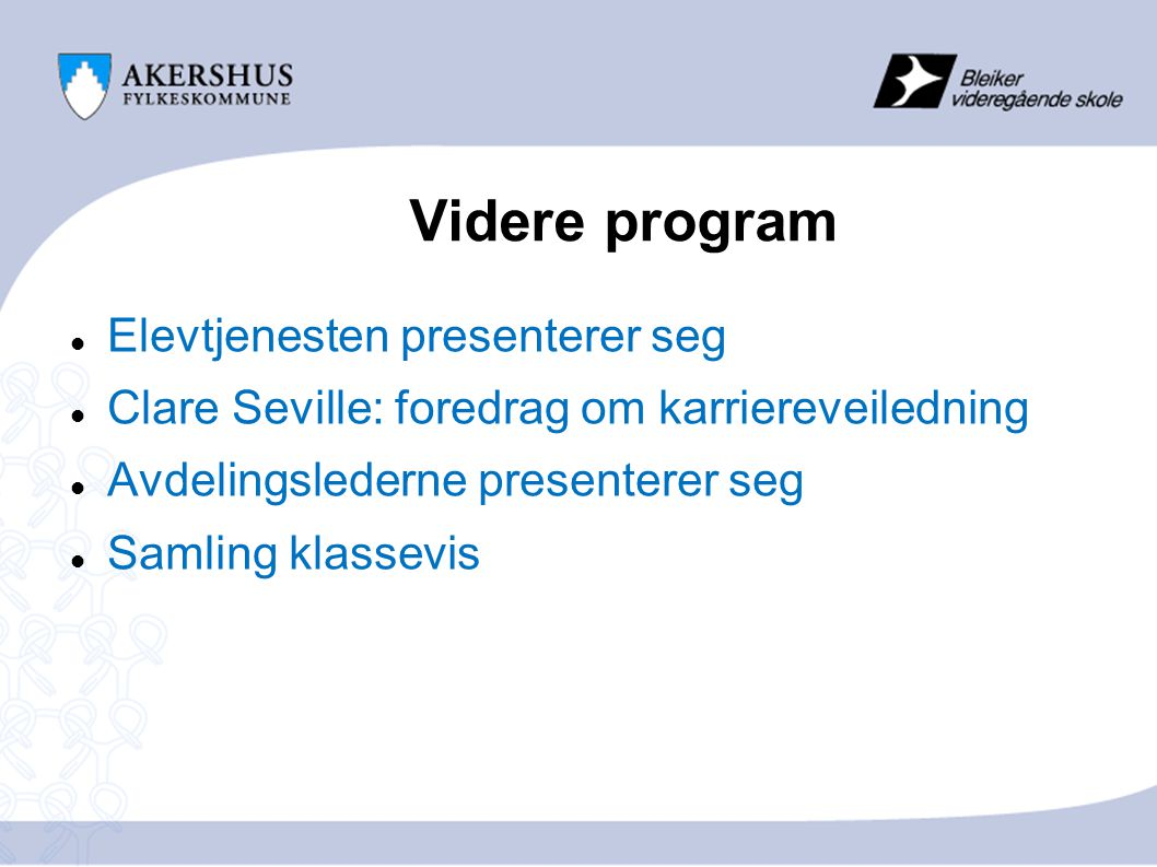 Videre program Elevtjenesten presenterer seg