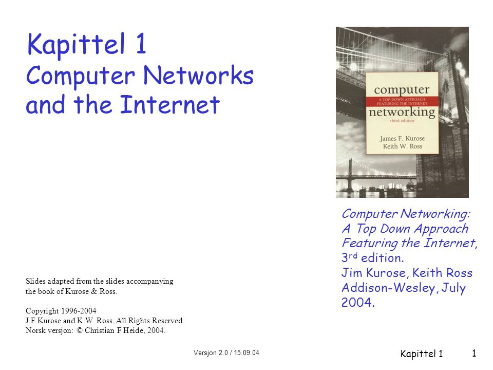 Kapittel 1 Computer Networks and the Internet