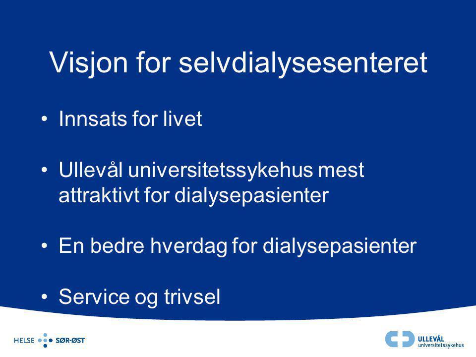 Visjon for selvdialysesenteret