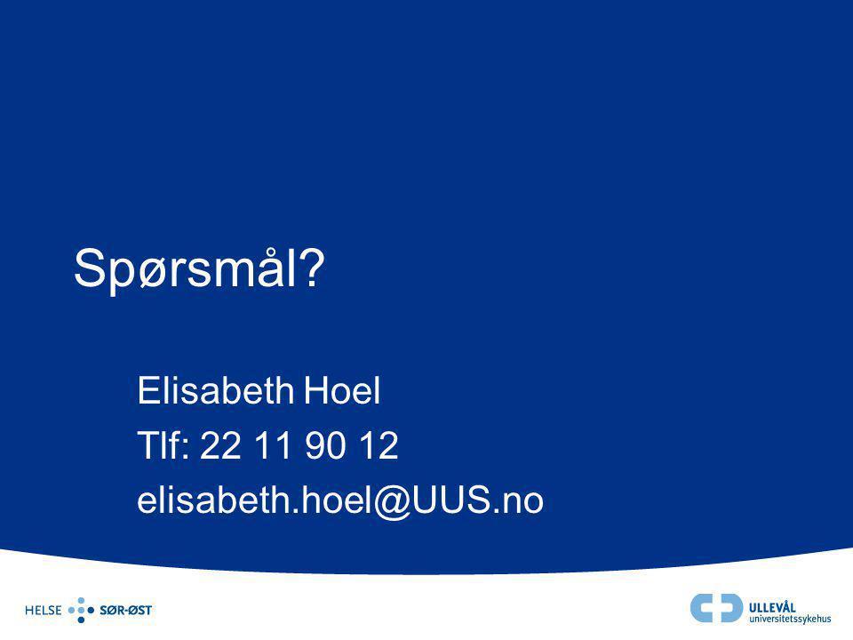 Elisabeth Hoel Tlf: 22 11 90 12 elisabeth.hoel@UUS.no