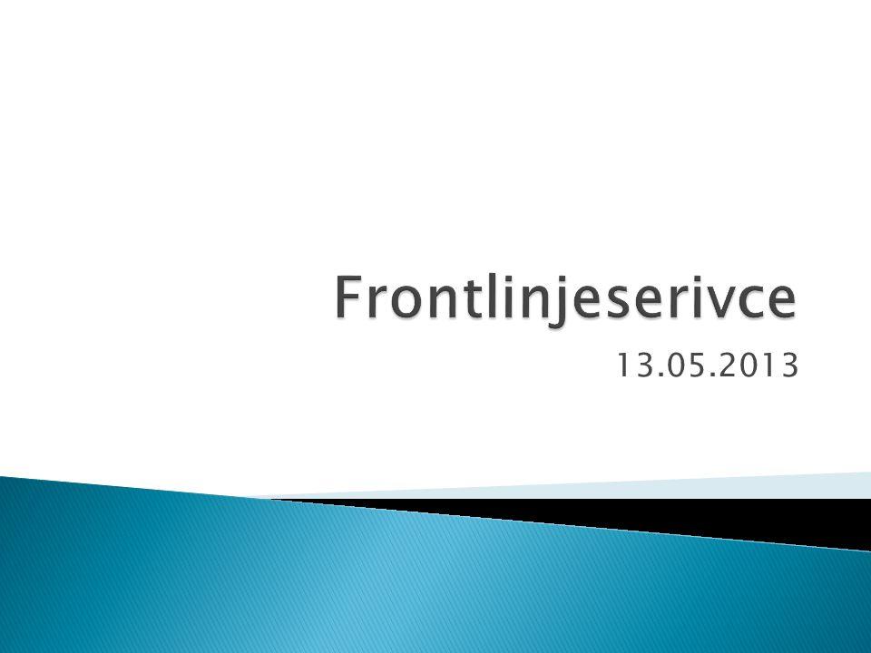 Frontlinjeserivce 13.05.2013
