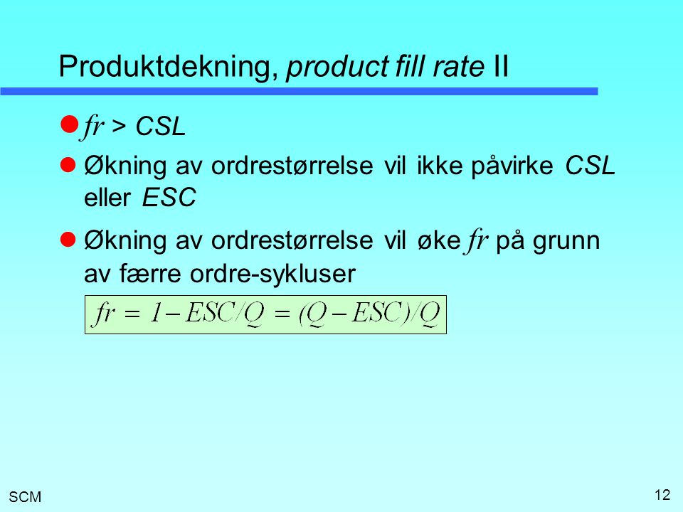 Produktdekning, product fill rate II