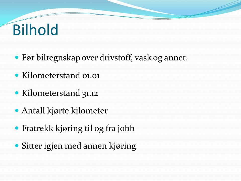 Bilhold Før bilregnskap over drivstoff, vask og annet.