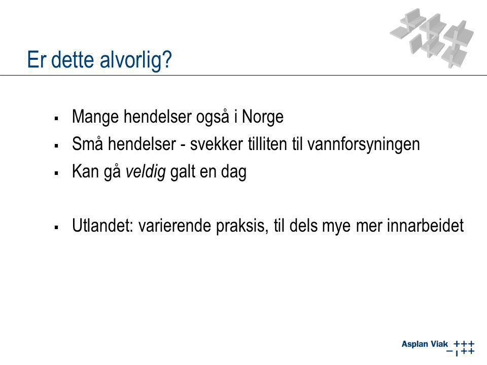 Er dette alvorlig Mange hendelser også i Norge