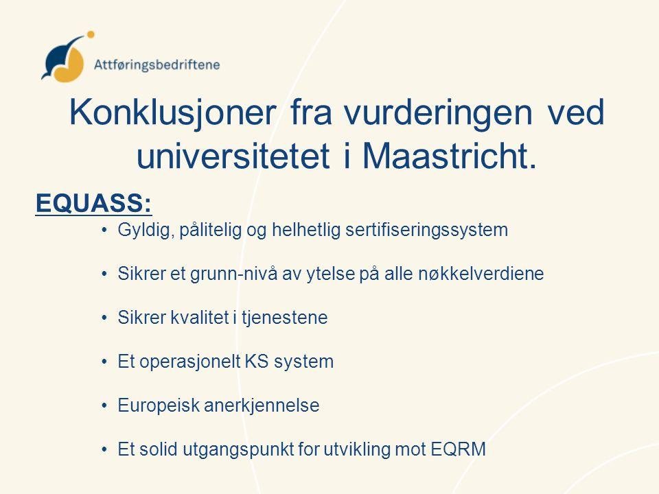 Konklusjoner fra vurderingen ved universitetet i Maastricht.