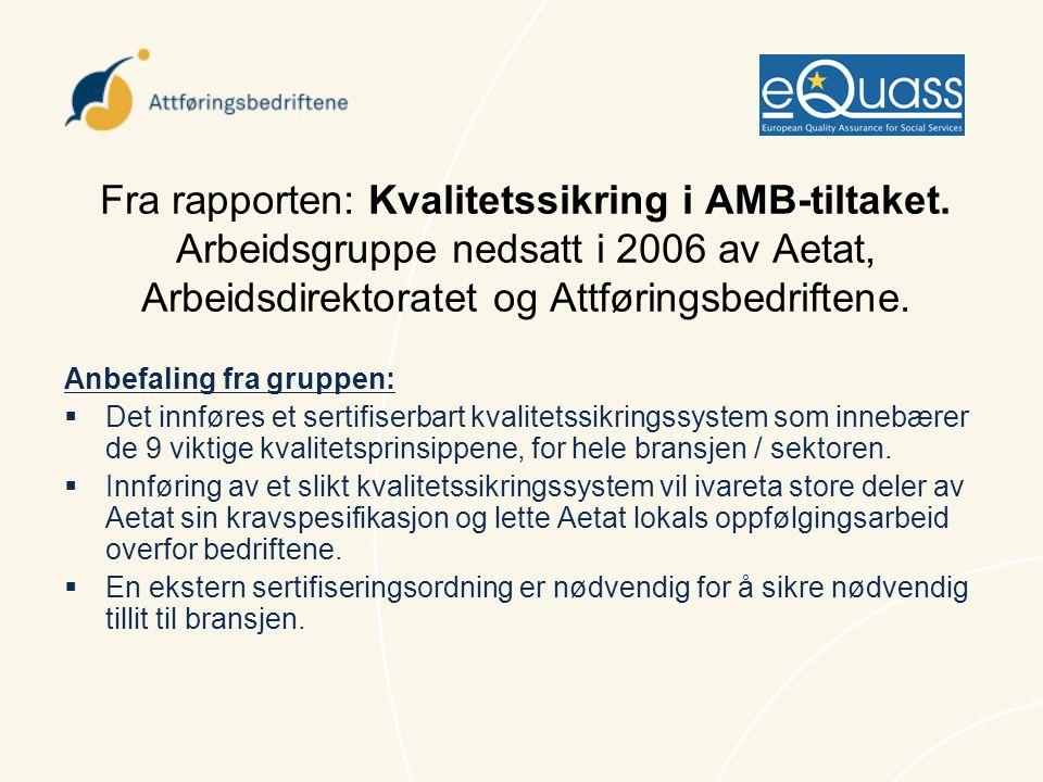 Fra rapporten: Kvalitetssikring i AMB-tiltaket