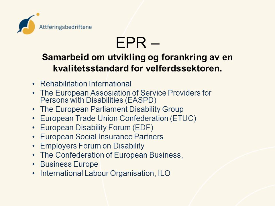 EPR – Samarbeid om utvikling og forankring av en kvalitetsstandard for velferdssektoren.