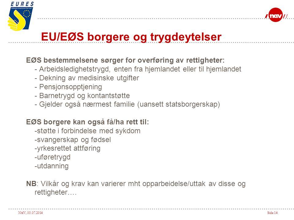 EU/EØS borgere og trygdeytelser