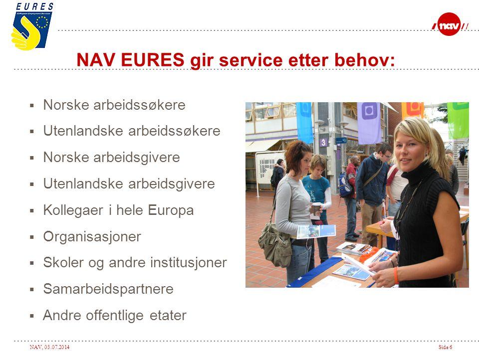 NAV EURES gir service etter behov: