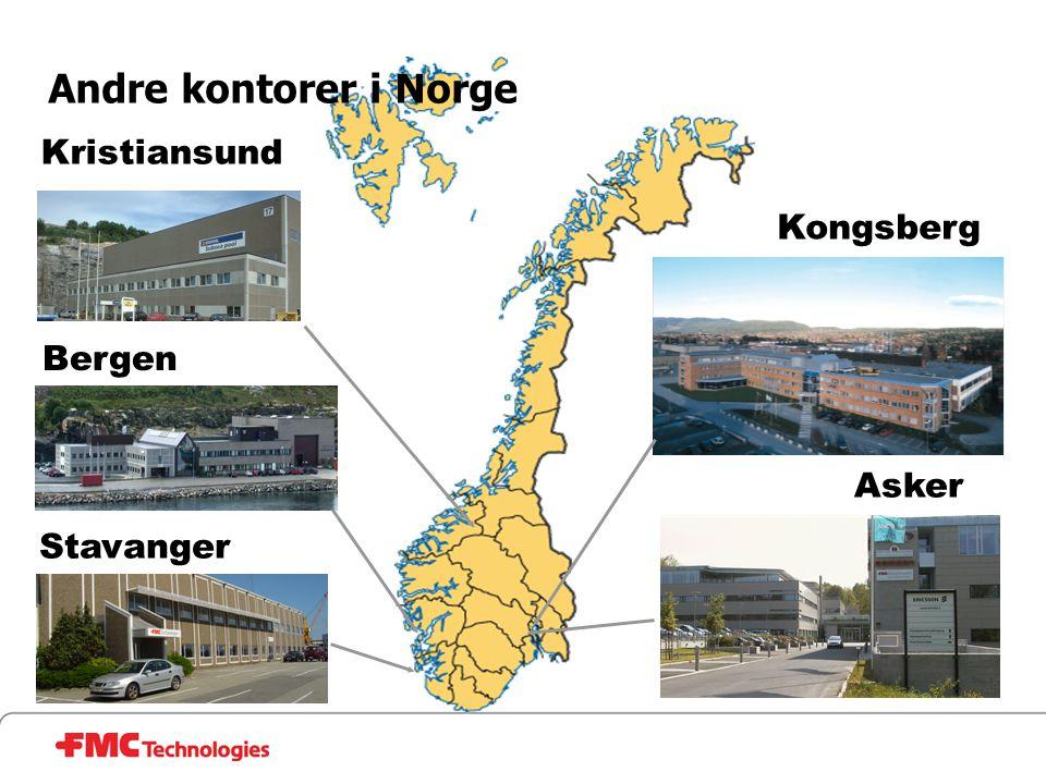 Andre kontorer i Norge Kristiansund Kongsberg Bergen Asker Stavanger