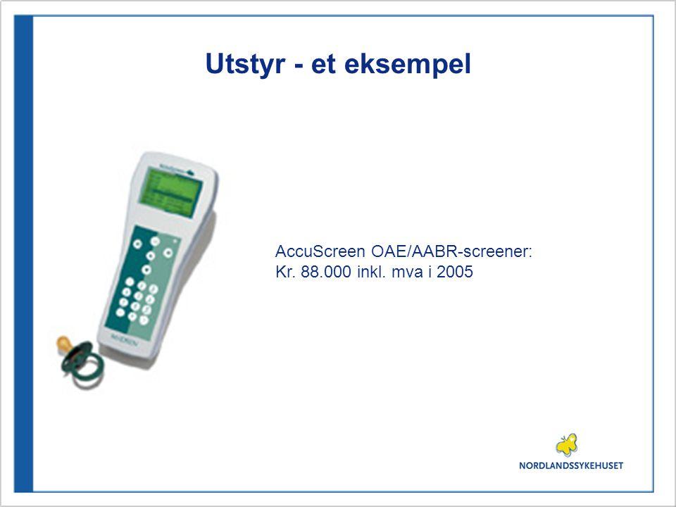 Utstyr - et eksempel AccuScreen OAE/AABR-screener: