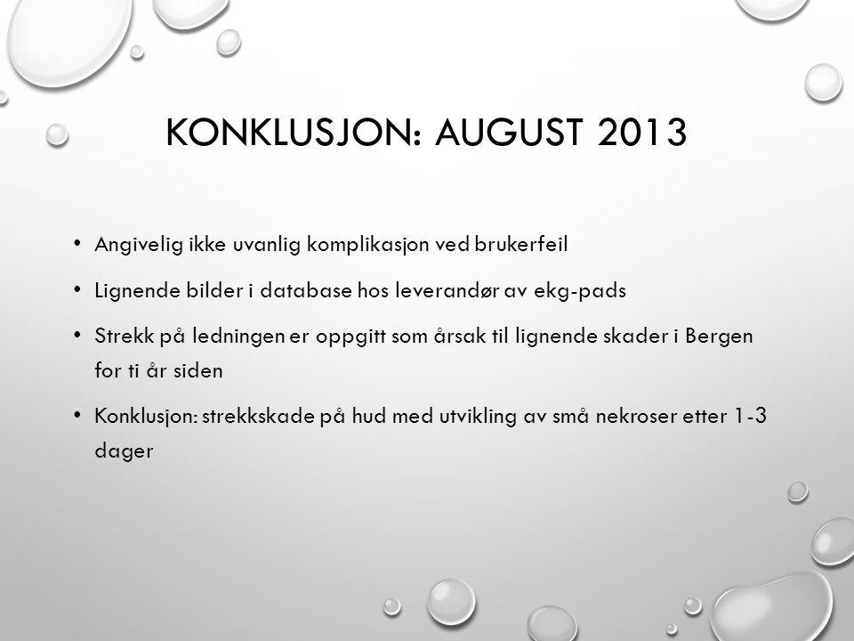 Konklusjon: August 2013 Angivelig ikke uvanlig komplikasjon ved brukerfeil. Lignende bilder i database hos leverandør av ekg-pads.