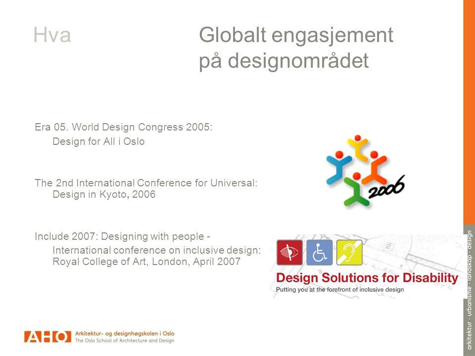 Hva Globalt engasjement på designområdet