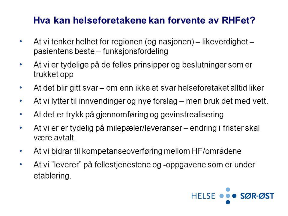 Hva kan helseforetakene kan forvente av RHFet