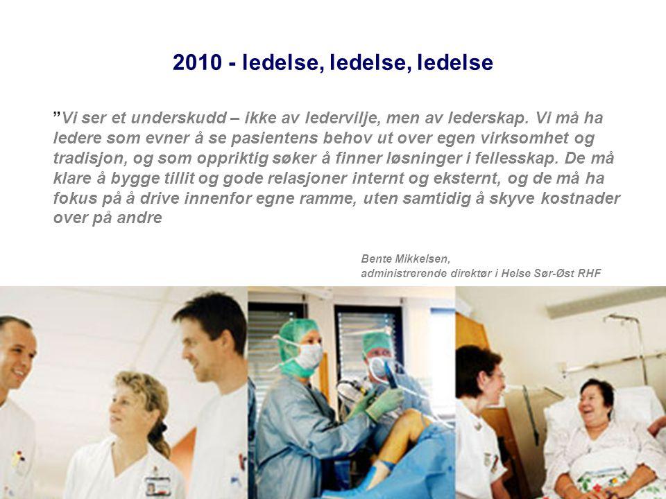 2010 - ledelse, ledelse, ledelse