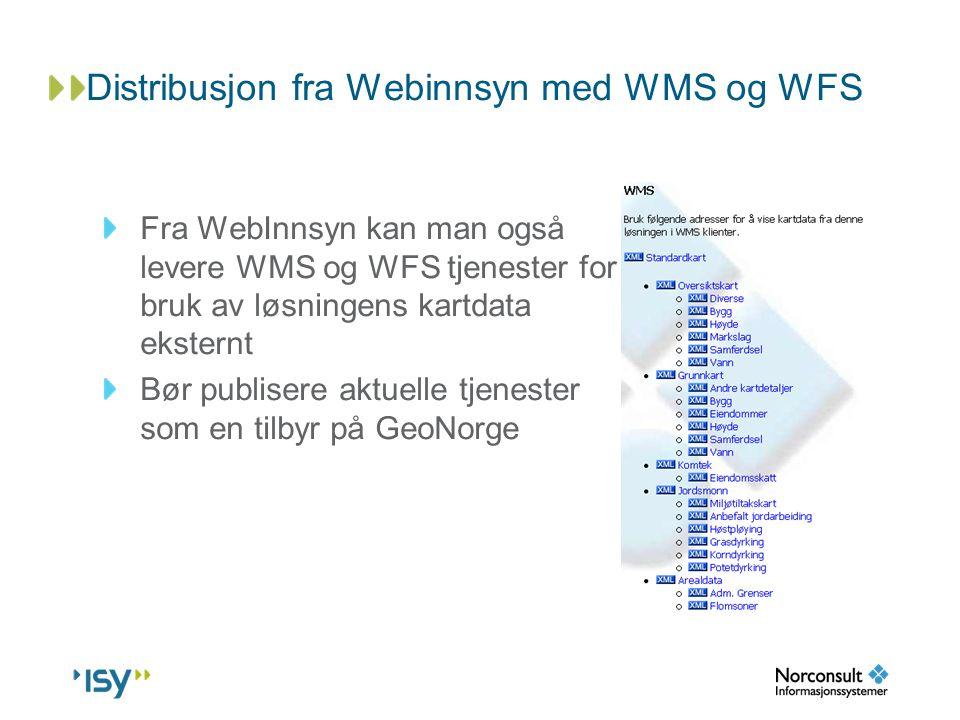 Distribusjon fra Webinnsyn med WMS og WFS