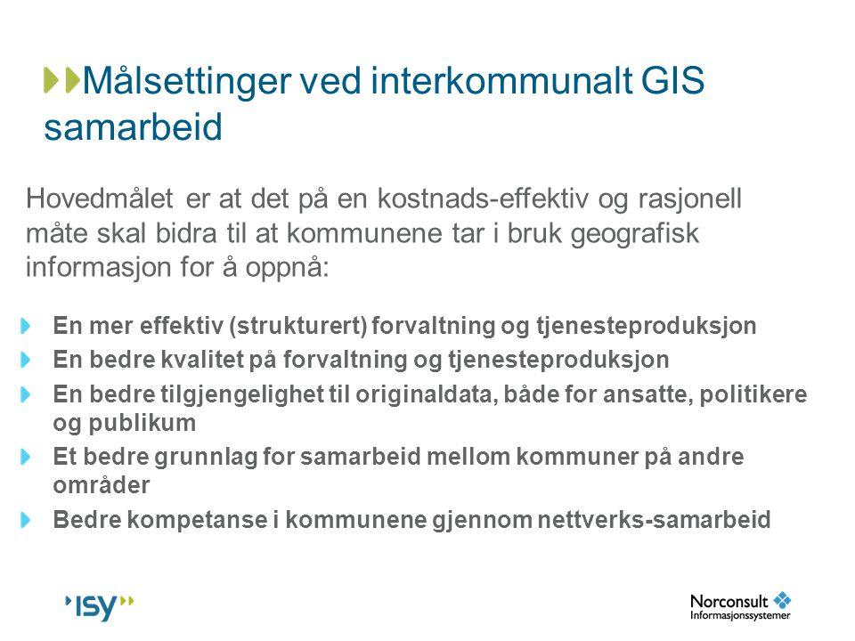 Målsettinger ved interkommunalt GIS samarbeid