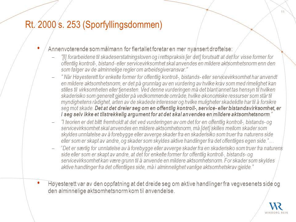 Rt. 2000 s. 253 (Sporfyllingsdommen)