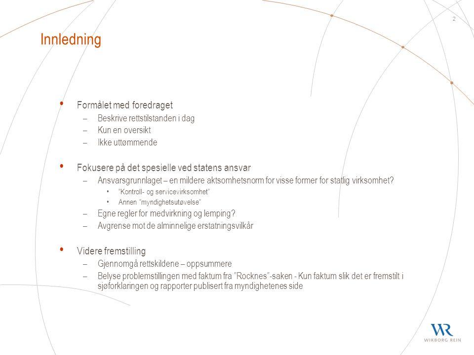 Innledning Formålet med foredraget