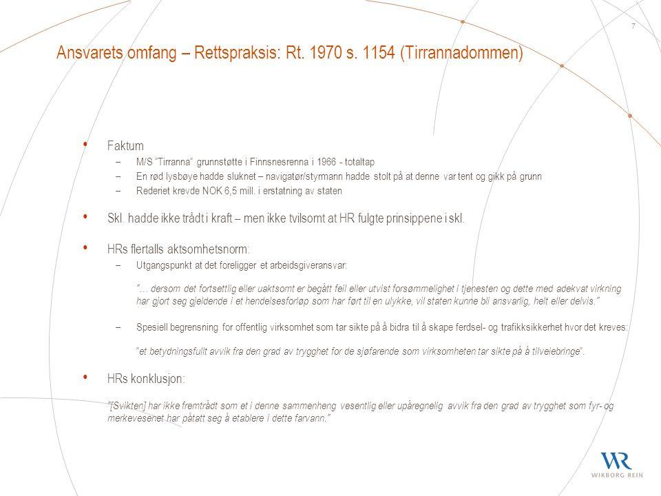 Ansvarets omfang – Rettspraksis: Rt. 1970 s. 1154 (Tirrannadommen)