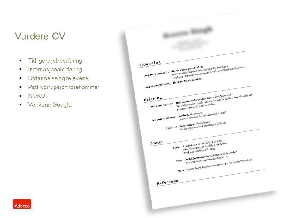 Vurdere CV Tidligere jobberfaring Internasjonal erfaring