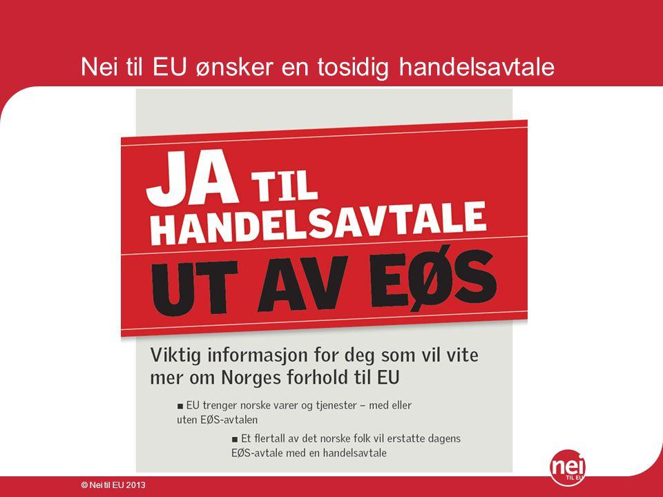 Nei til EU ønsker en tosidig handelsavtale