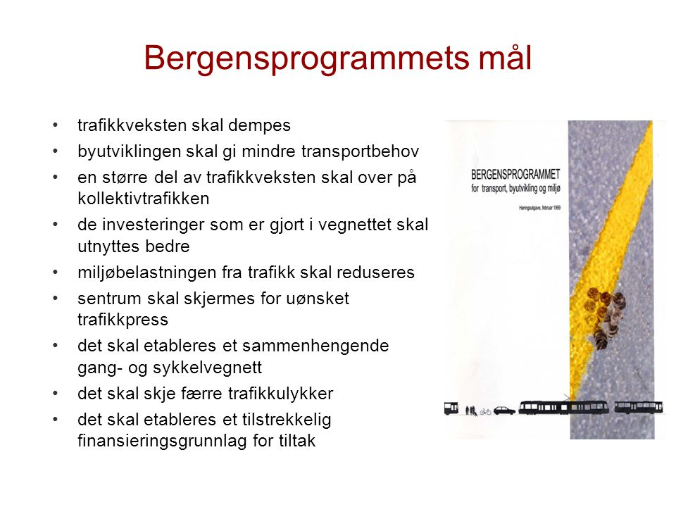 Bergensprogrammets mål