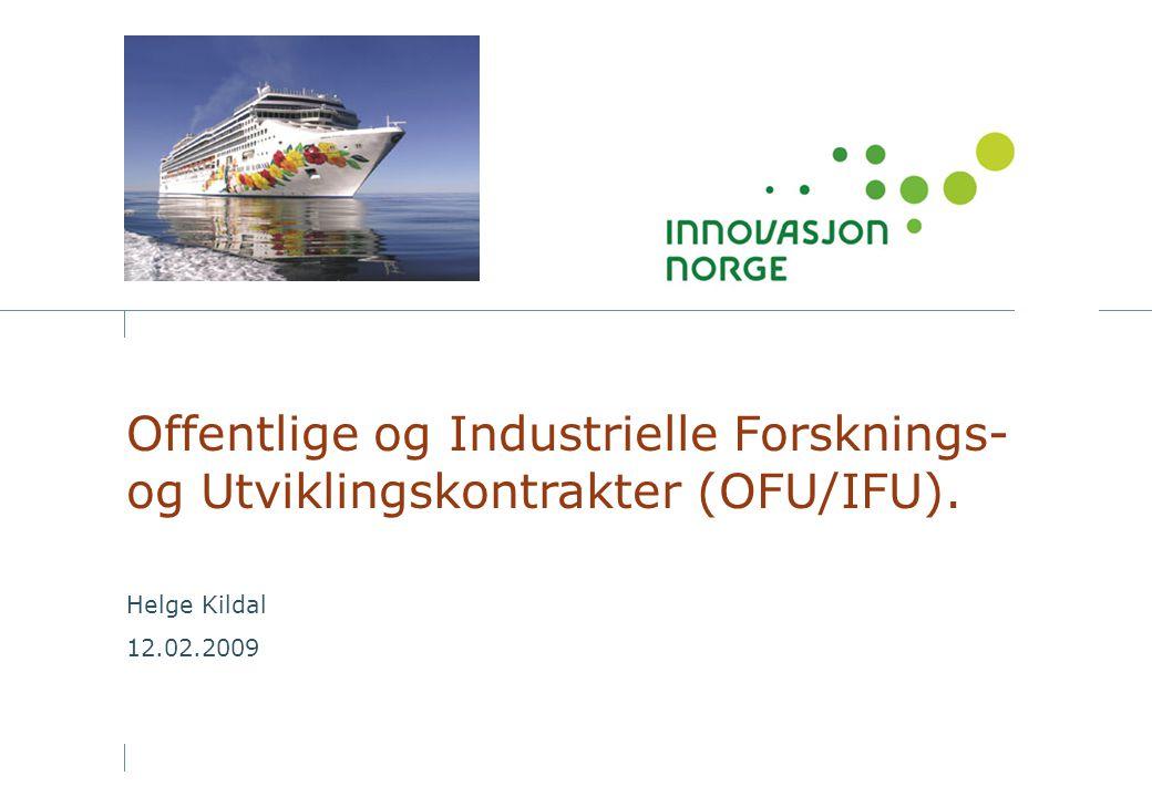 Offentlige og Industrielle Forsknings- og Utviklingskontrakter (OFU/IFU).