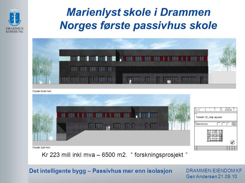 Marienlyst skole i Drammen Norges første passivhus skole