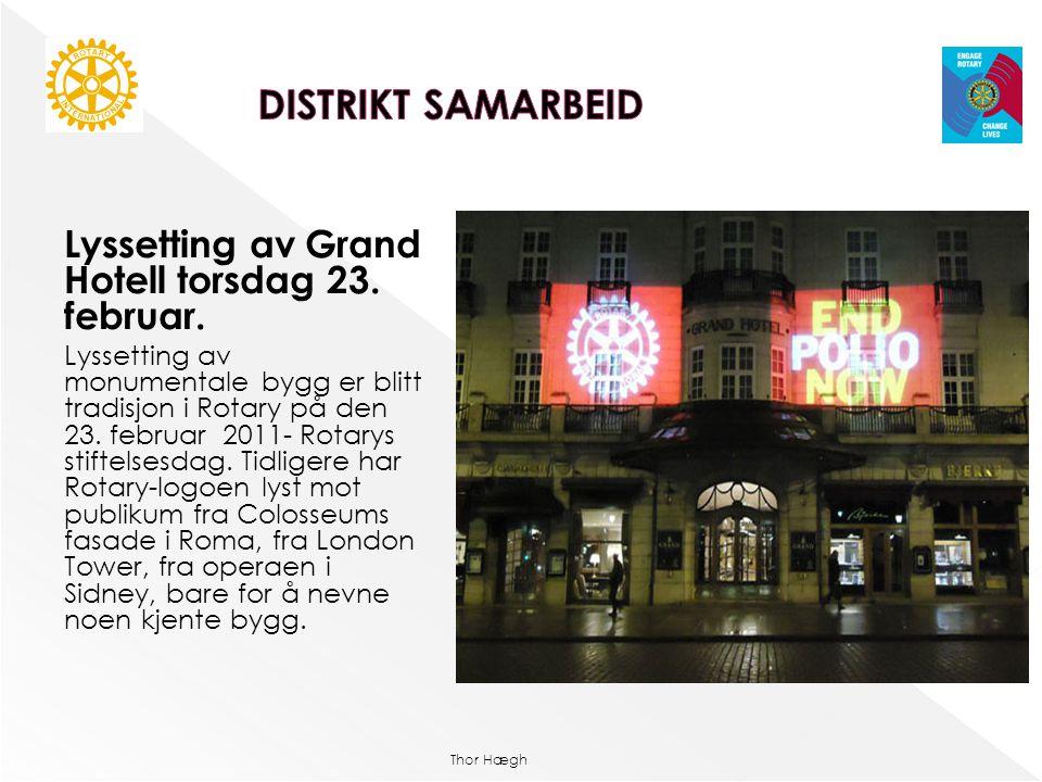 DISTRIKT SAMARBEID Lyssetting av Grand Hotell torsdag 23. februar.