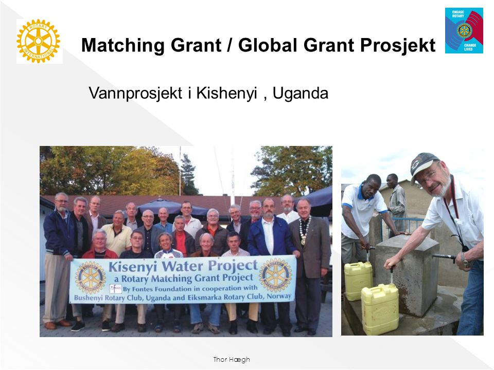 Matching Grant / Global Grant Prosjekt